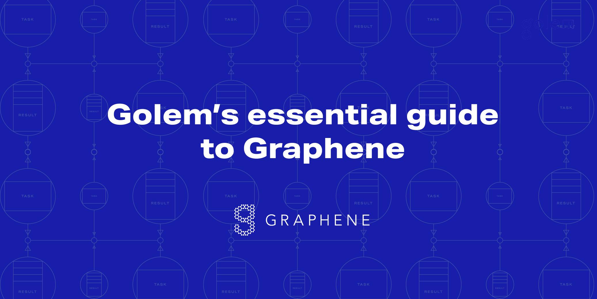 Golem's essential guide to Graphene