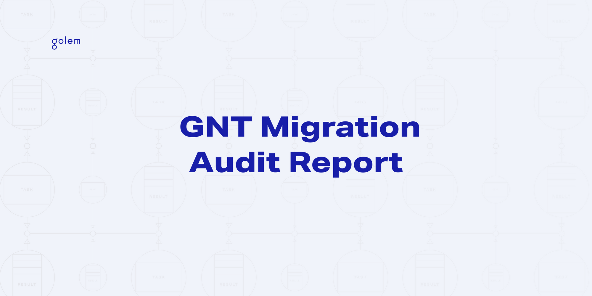 GNT Migration Audit