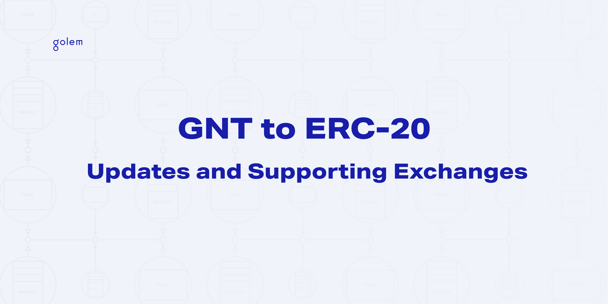 GNT to ERC-20 (happening on November 19, 4pm CET) - Updates and supporting exchanges