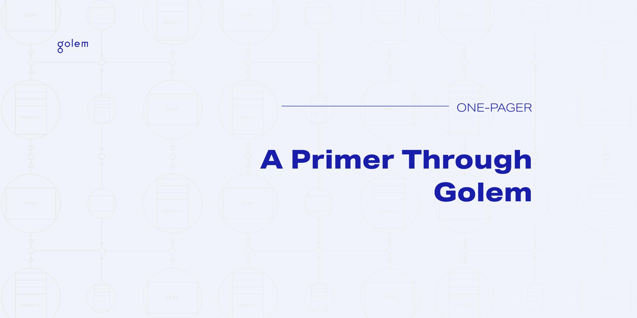 A Primer Through Golem