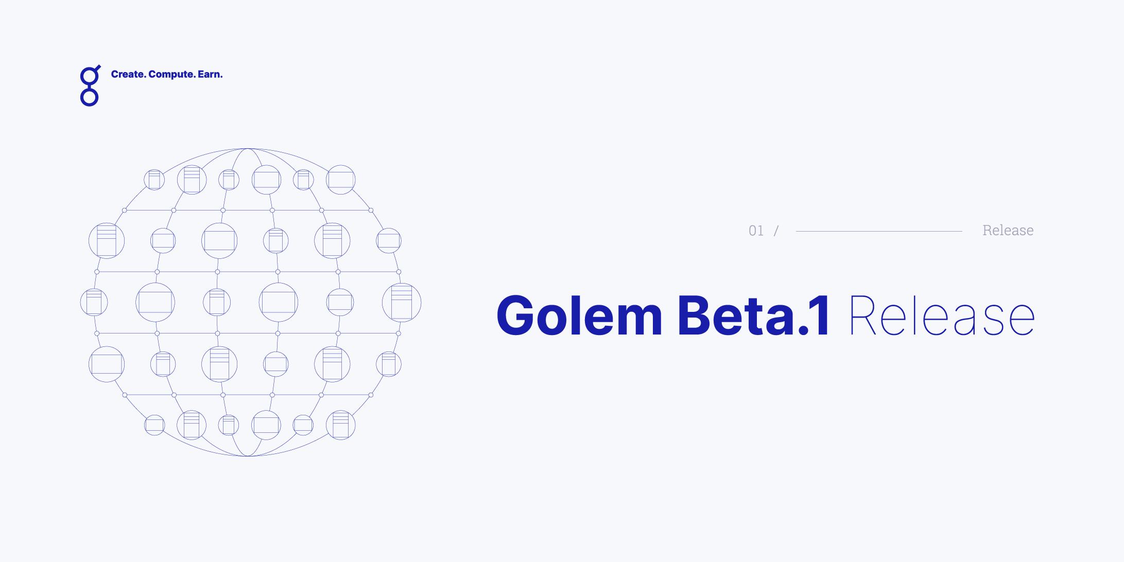Golem Mainnet Release Beta I