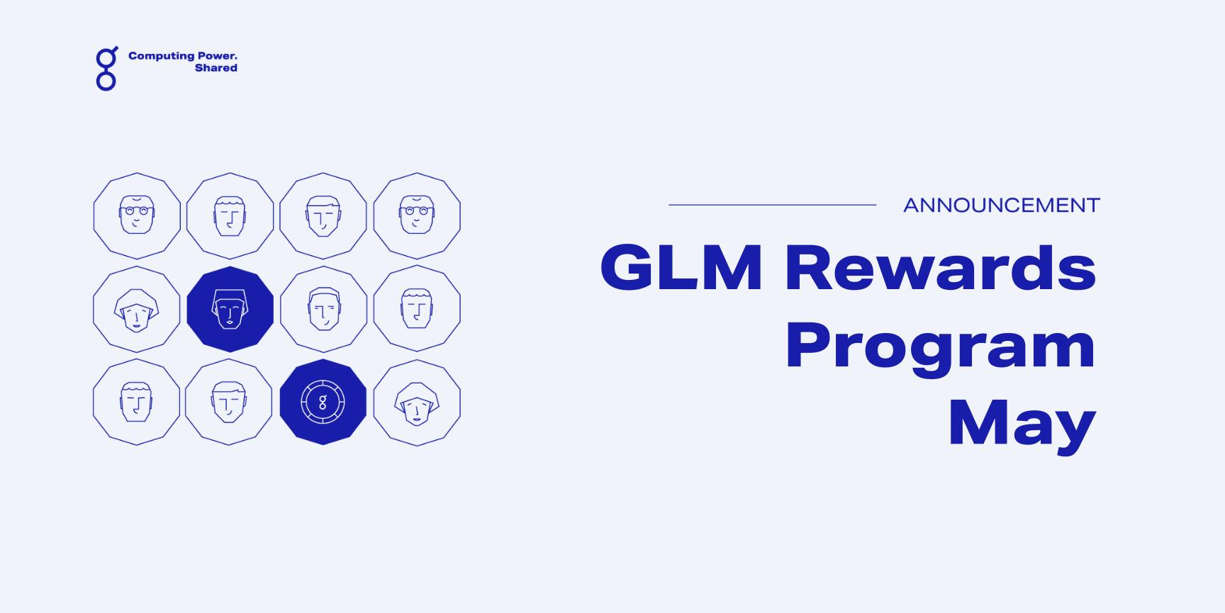 GLM Rewards Program May Update