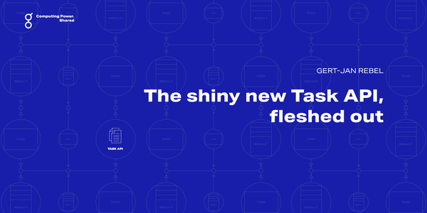 The shiny new Task API, fleshed out