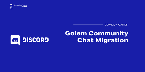 The Golem Community Chat Is Moving to Discord