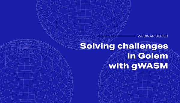 Solving Challenges in Golem with gWASM