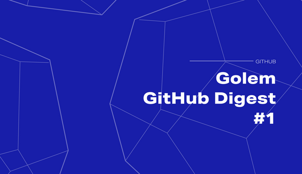Golem GitHub Digest: understanding the Golem Repositories