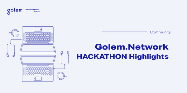 Golem Hackathon Highlights
